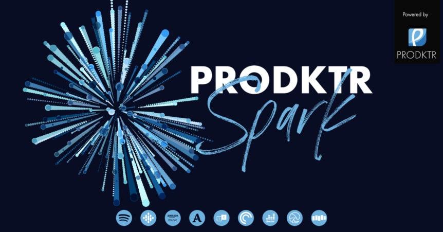 Prodktr Spark Podcast